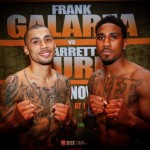 Galarza vs. Hurd: Weights, Quotes and Photos