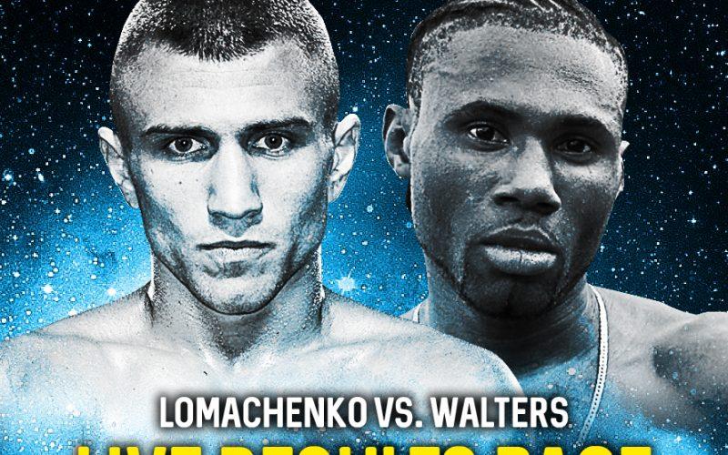 Lomachenko vs. Walters Live Blog