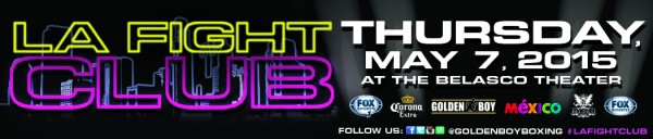 LA Fight Club May 7