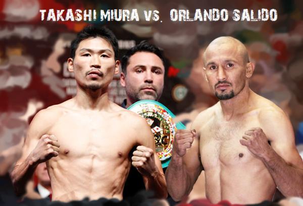 Takashi Miura vs. Orlando Salido