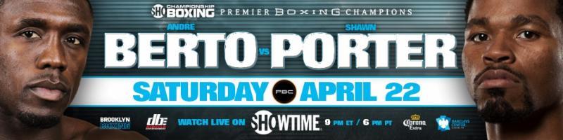 Shawn Porter vs. Andre Berto