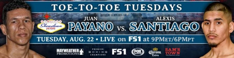 Juan Carlos Payano vs. Alexis Santiago