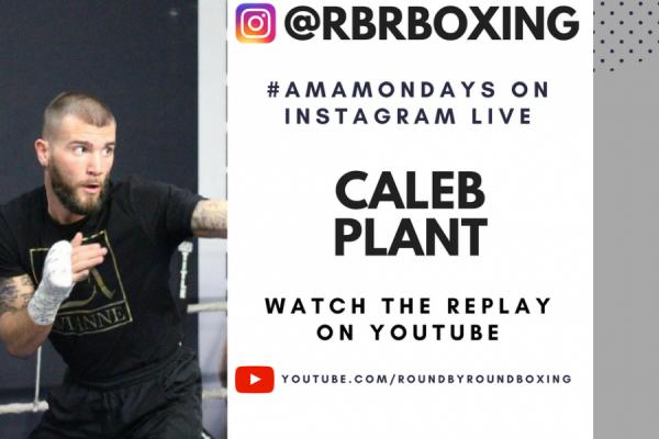 Caleb Plant AMA