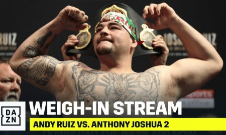 Ruiz vs. Joshua 2 Weigh In