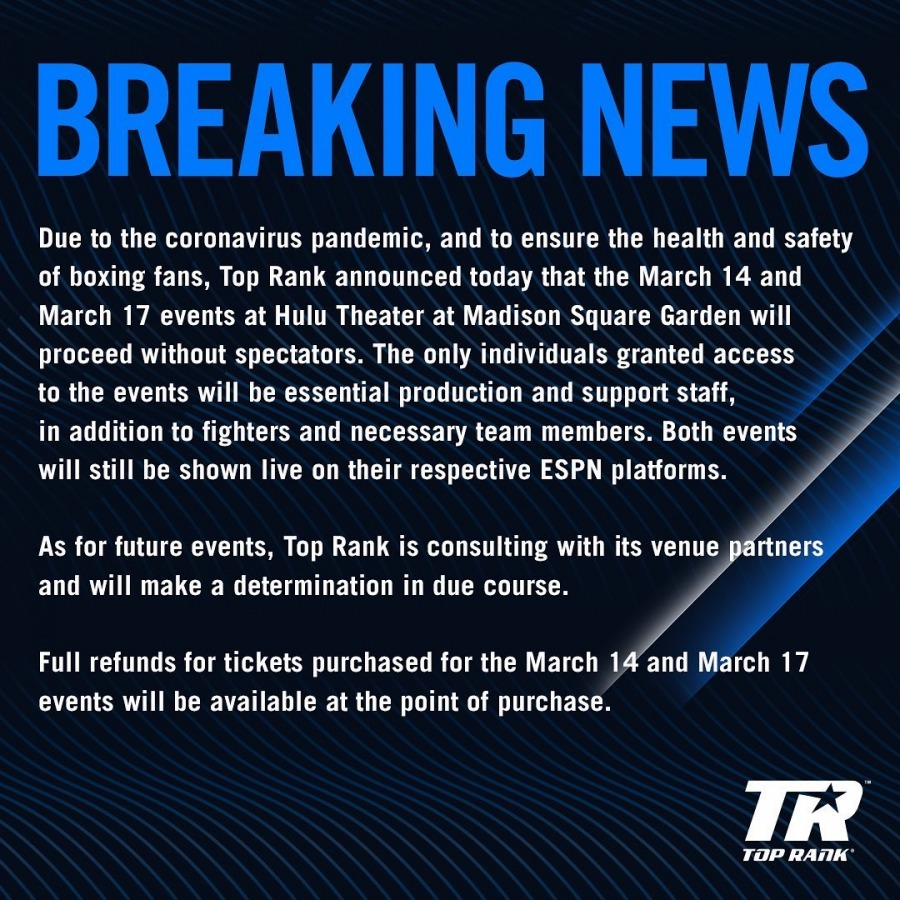 March 14 And March 17 Top Rank Events To Proceed Without