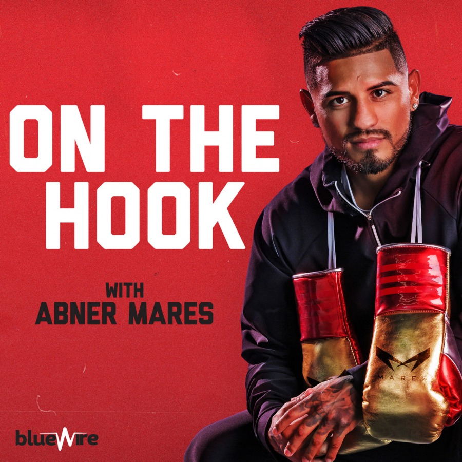 Abner Mares Announces Podcast with Blue Wire Podcast Network