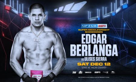 Edgar Berlanga Returns December 12 vs. Ulises Sierra