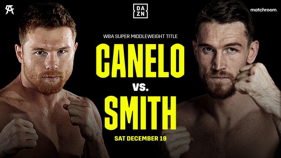 Canelo Alvarez vs. Callum Smith