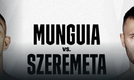 Jaime Munguia vs. Kamil Szeremeta