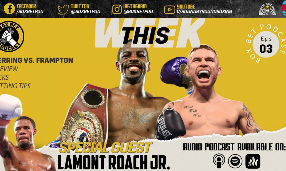 Box Bet Pod - Episode 4 Featuring Lamont Roach Jr.