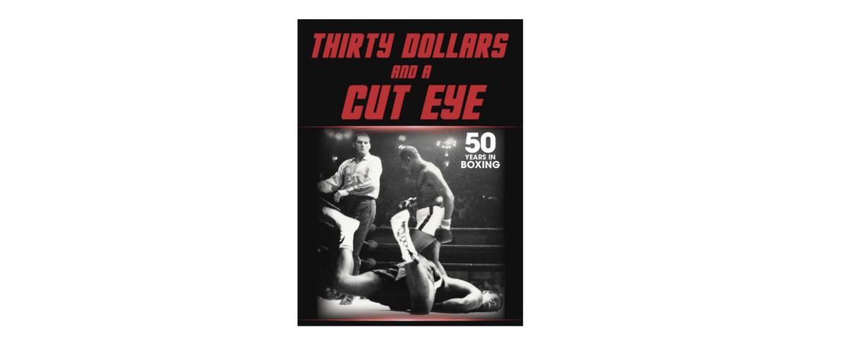 THIRTY DOLLARS AND A CUT EYE